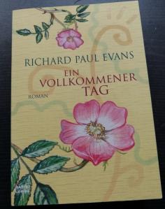 Richard Paul Evans - Ein vollkommener Tag