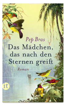 Quelle: http://www.suhrkamp.de/buecher/das_maedchen_das_nach_den_sternen_greift-pep_bras_36085.html