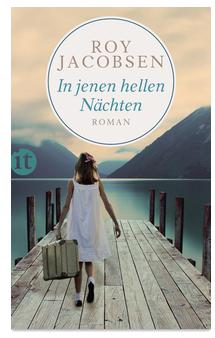Quelle: http://www.suhrkamp.de/buecher/in_jenen_hellen_naechten-roy_jacobsen_36086.html